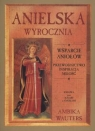 Anielska Wyrocznia Wsparcie aniołów: przewodnictwo, inspiracja, Wauters Ambika