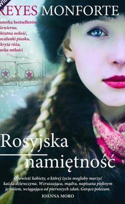 Rosyjska namiętność Reyes Monforte