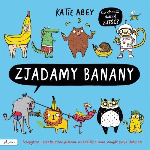 Zjadamy banany (Uszkodzona okładka) Abey Katie