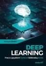 Deep Learning Praca z językiem Python i biblioteką Keras Chollet Francois