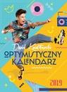 Dawid Kwiatkowski Optymistyczny kalendarz 2019 Kwiatkowski Dawid