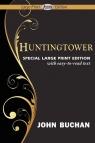 Huntingtower (Large Print Edition)