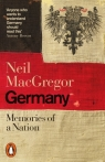 Germany Memories of a Nation MacGregor Neil