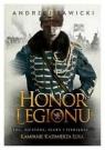 Honor LegionuKampanie Kazimierza Luxa. Tom 1. Sawicki Andrzej