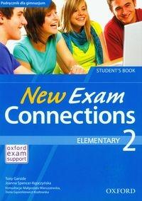 New Exam Connections 2 Elementary Student's Book Garside Tony, Spencer-Kępczyńska Joanna