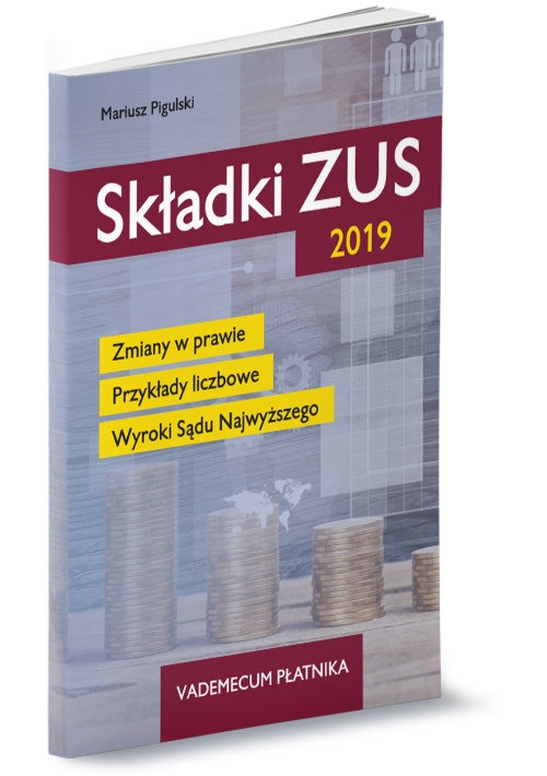 Składki ZUS 2019 Pigulski Mariusz
