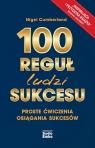 100 reguł ludzi sukcesu Nigel Cumberland