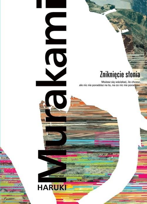 Zniknięcie słonia Murakami Haruki