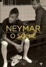 Neymar O sobie Rozmowa ojca z synem Beting Mauro, Moré Ivan