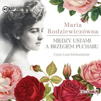 Między ustami a brzegiem pucharu audiobook Maria Rodziewiczówna