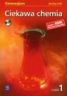 Ciekawa chemia  podręcznik część 1 + CD Gimnazjum Gulińska Hanna