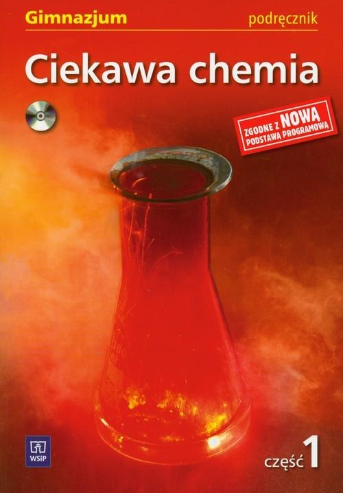 Ciekawa chemia  podręcznik część 1 + CD Gulińska Hanna