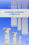 Humanizm i chirurgia w medycynie Drews Roman