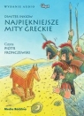 Najpiękniejsze mity greckie  (Audiobook) Inkiow Dimiter