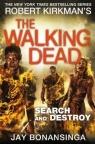 Search and Destroy The Walking Dead Bonansinga Jay, Kirkman Robert