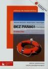 Bez paniki! Edukacja dla bezpieczeństwa Podręcznik Zakres podstawowy