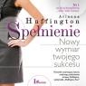 Spełnienie  (Audiobook) Huffington Arianna