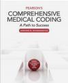 Pearson's Comprehensive Medical Coding Lorraine Papazian-Boyce