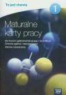 To jest chemia Maturalne karty pracy 1 Zakres rozszerzony