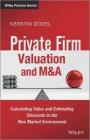 Private Firm Valuation and M Kerstin Dodel