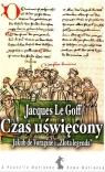 """Czas uświęcony. Jakub de voragine i """"złota legenda"""""""