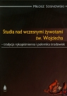 Studia nad wczesnymi żywotami św. Wojciecha