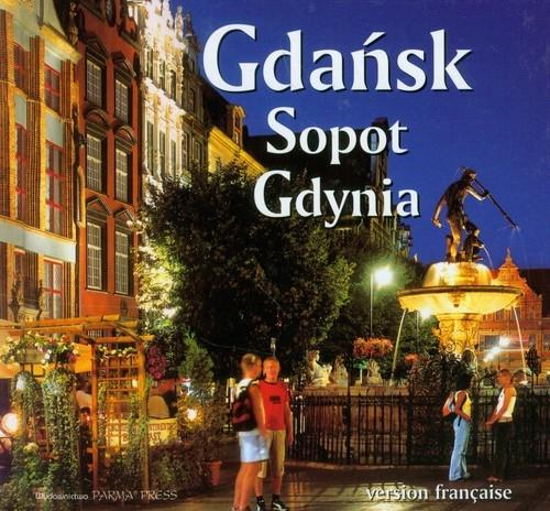 Gdańsk Sopot Gdynia wersja francuska Rudziński Grzegorz