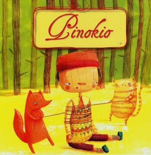 Pinokio Anna Wiśniewska, Monika Filipina Trzpil (ilustr.)