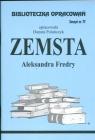 Biblioteczka Opracowań Zemsta Aleksandra Fredry Zeszyt nr 77 Polańczyk Danuta