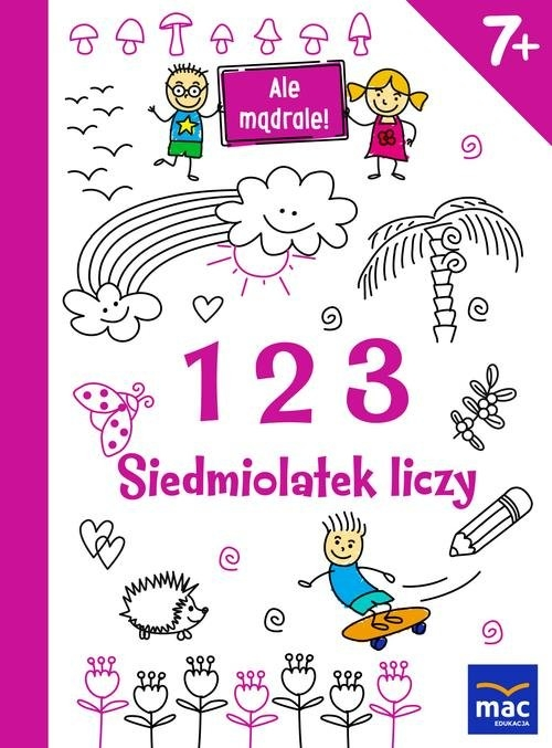 123. Siedmiolatek liczy praca zbiorowa