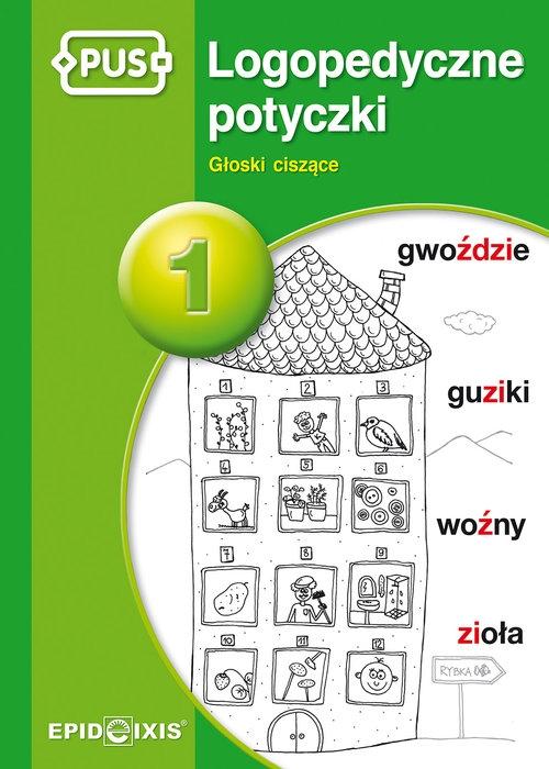 PUS Logopedyczne potyczki 1 Rybka Magdalena