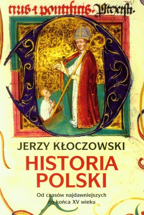 Historia Polski Kłoczowski Jerzy
