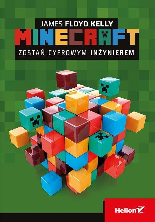 Minecraft Zostań cyfrowym inżynierem James Floyd Kelly