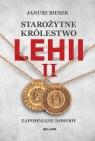 Starożytne Królestwo Lehii II