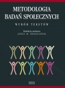 Metodologia badań społecznych. Wybór tekstów Jerzy M. Brzeziński (red.)