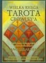 Wielka księga Tarota Crowley'a