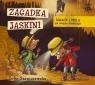 Ignacy i Mela na tropie złodzieja Zagadka jaskini  (Audiobook)