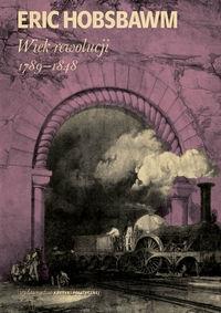 Wiek rewolucji 1789-1848 Hobsbawm Eric