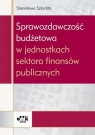 Sprawozdawczość budżetowa w jednostkach sektora finansów publicznych
