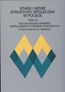 Stare i nowe struktury społeczne w Polsce Tom VII