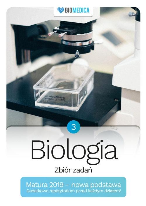 Biologia zbiór zadań Matura 2019 Tom 3 Mieszkowicz Jacek, Ogiela Maksymilian, Bryś Maciej