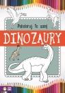 Pokoloruj to sam Dinozaury