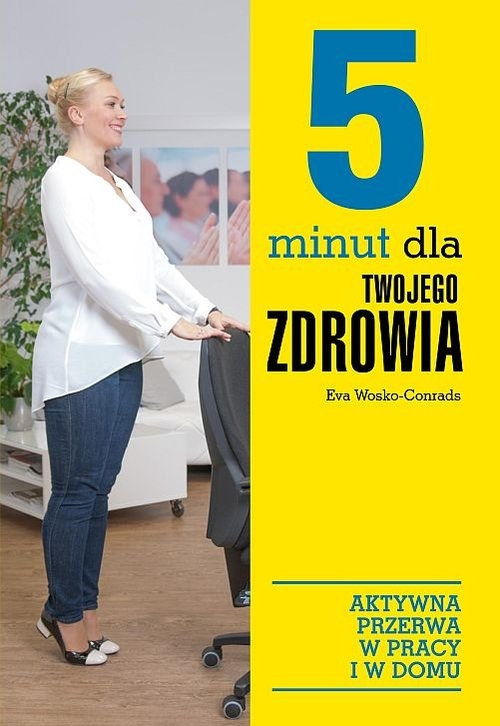 5 minut dla twojego zdrowia Wosko-Conrads Eva
