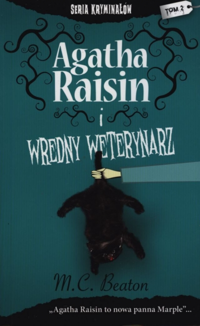 AGATHA RAISIN WREDNY WETERYNARZ M. C. BEATON