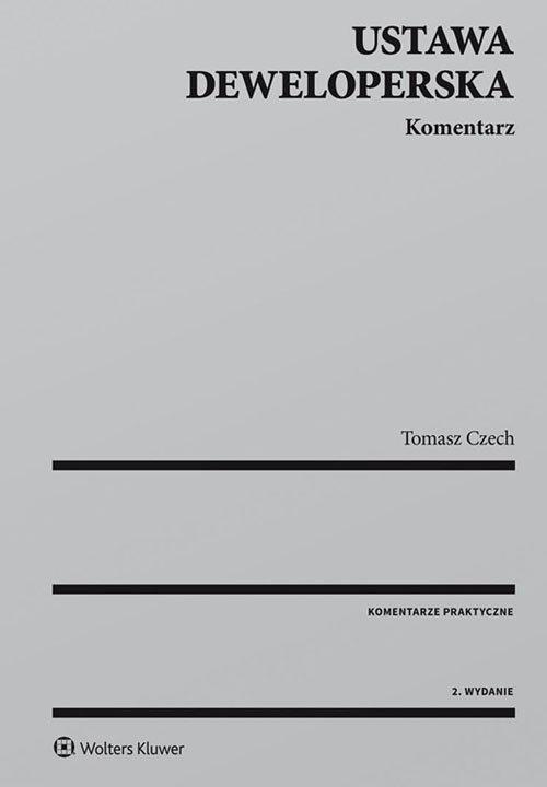 Ustawa deweloperska Komentarz Czech Tomasz