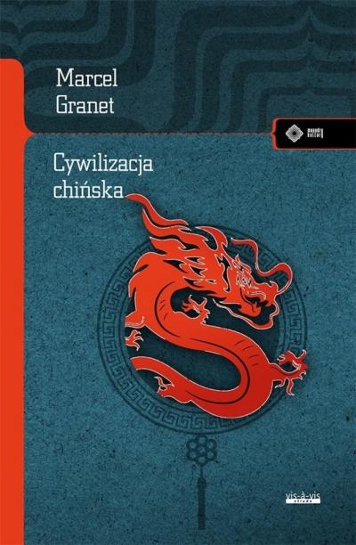 Cywilizacja chińska Marcel Granet