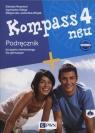 Kompass neu 4 KB + 2CD. Podręcznik. Agnieszka Sibiga, Elżbieta Reymont, Małgorzata Je