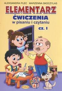 Elementarz Ćwiczenia w pisaniu i czytaniu Cz.1 Plec Aleksandra, Skoczylas Marzenna