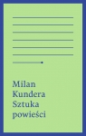 Sztuka powieści Kundera Milan