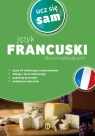 Język francuski dla początkujących + CD Ucz się sam